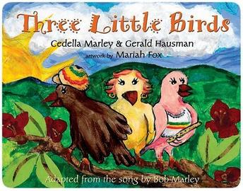 """About the Song """"three Little Birds"""""""